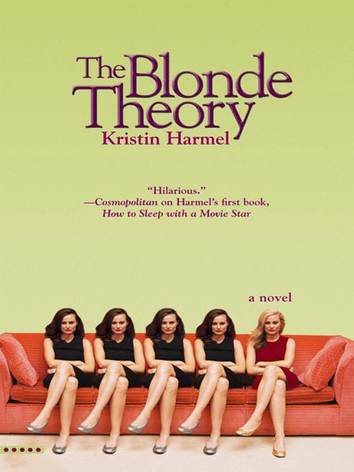 Title details for The Blonde Theory by Kristin Harmel - Available