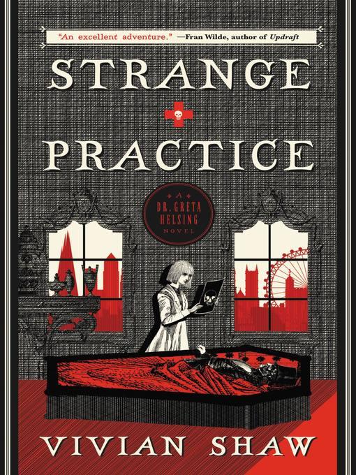 Title details for Strange Practice by Vivian Shaw - Wait list