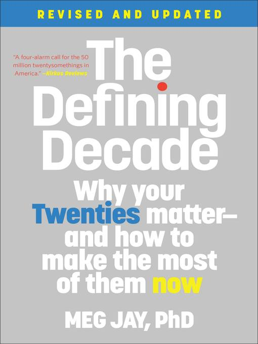 Title details for The Defining Decade by Meg Jay - Available