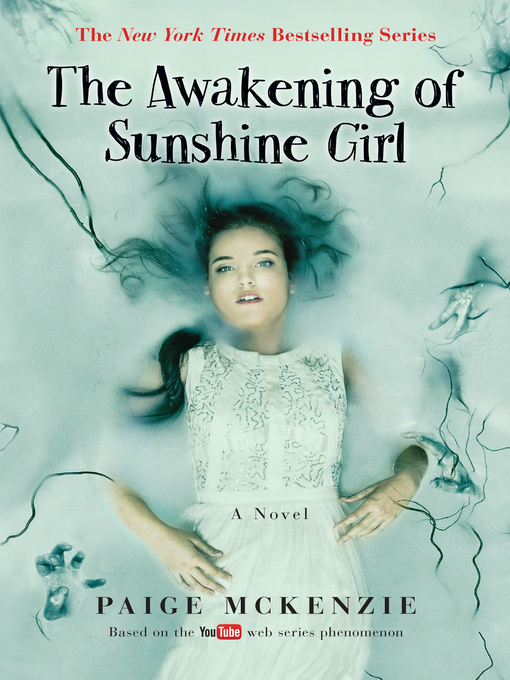 Title details for The Awakening of Sunshine Girl by Paige McKenzie - Available