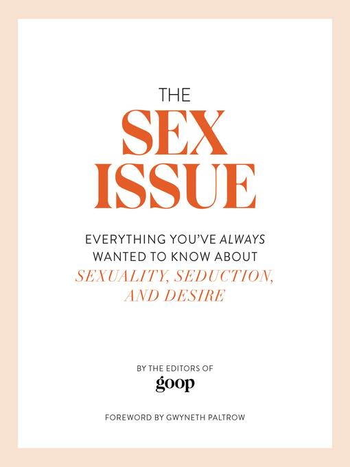Title details for The Sex Issue by Gwyneth Paltrow - Wait list