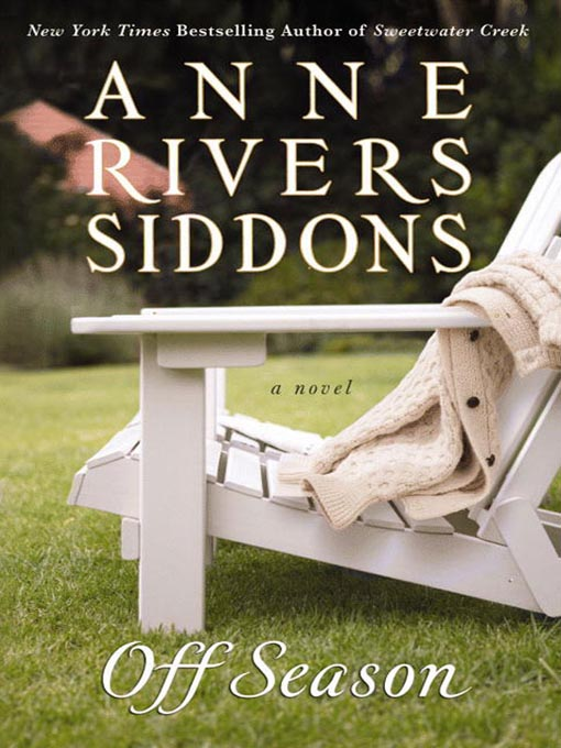 Title details for Off Season by Anne Rivers Siddons - Available