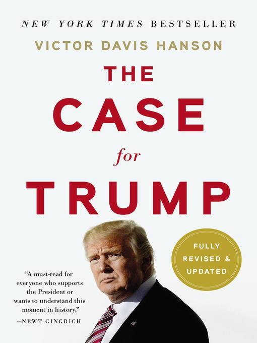 Title details for The Case for Trump by Victor Davis Hanson - Wait list