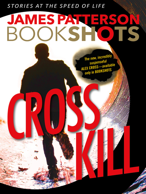 Title details for Cross Kill by James Patterson - Wait list