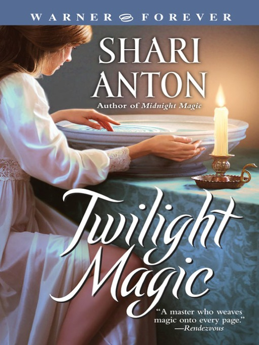 Title details for Twilight Magic by Shari Anton - Available