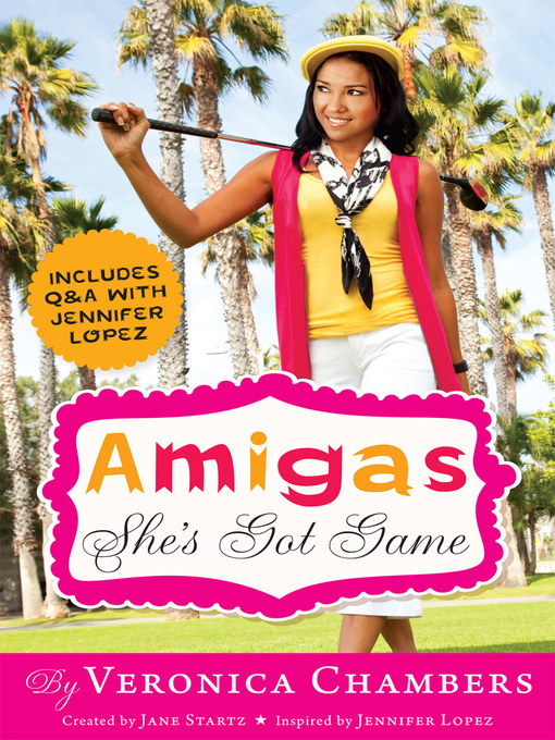 Title details for Amigas She's Got Game by Veronica Chambers - Available
