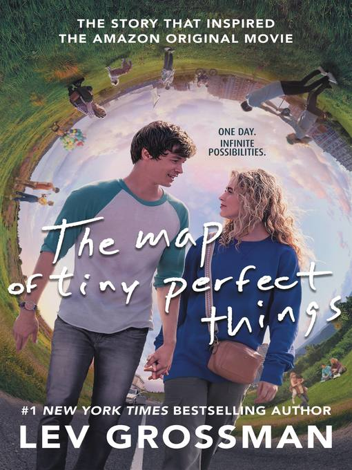 Title details for The Map of Tiny Perfect Things by Lev Grossman - Available