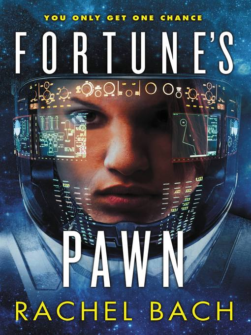 Title details for Fortune's Pawn by Rachel Bach - Available