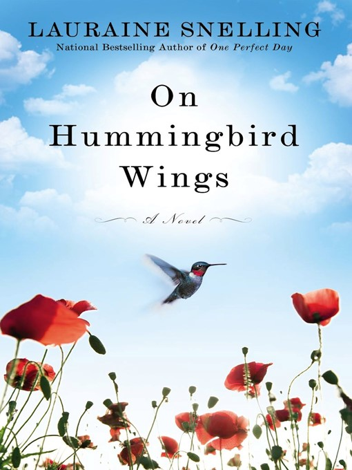 Title details for On Hummingbird Wings by Lauraine Snelling - Available