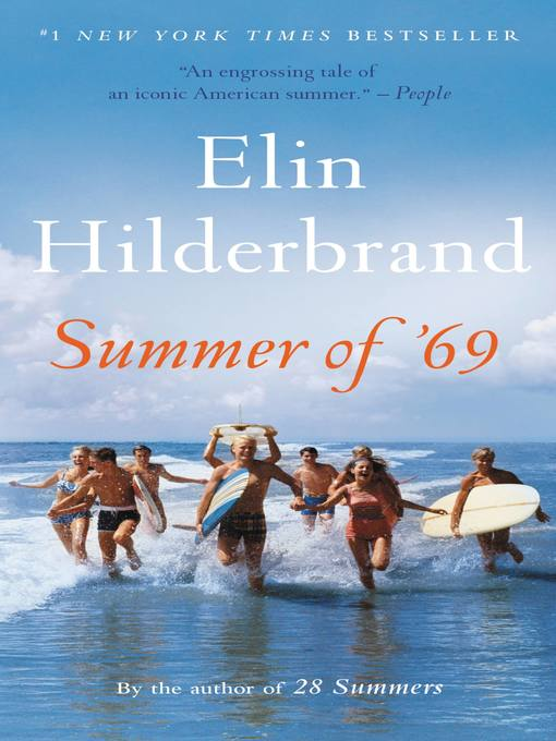 Title details for Summer of '69 by Elin Hilderbrand - Wait list
