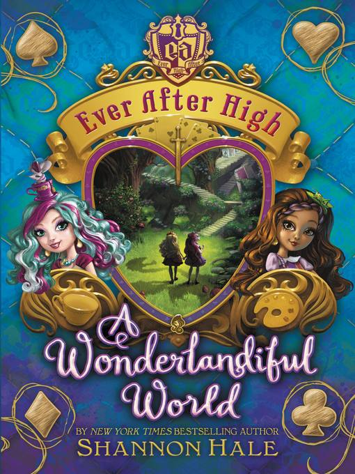 Title details for A Wonderlandiful World by Shannon Hale - Available