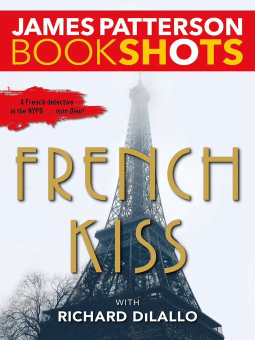 Title details for French Kiss by James Patterson - Wait list