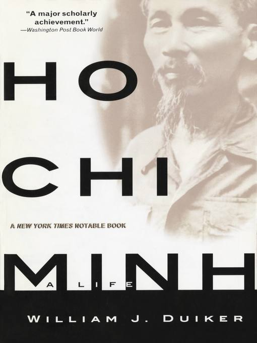 Title details for Ho Chi Minh by William J. Duiker - Available