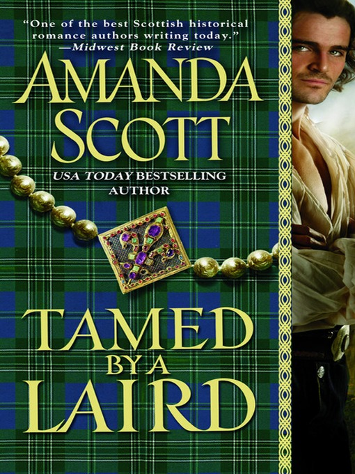 Title details for Tamed by a Laird by Amanda Scott - Available