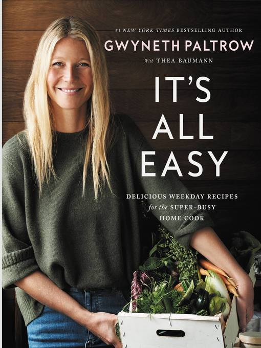 Title details for It's All Easy by Gwyneth Paltrow - Available