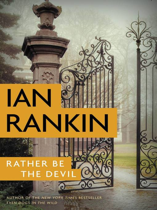 Title details for Rather Be the Devil by Ian Rankin - Wait list