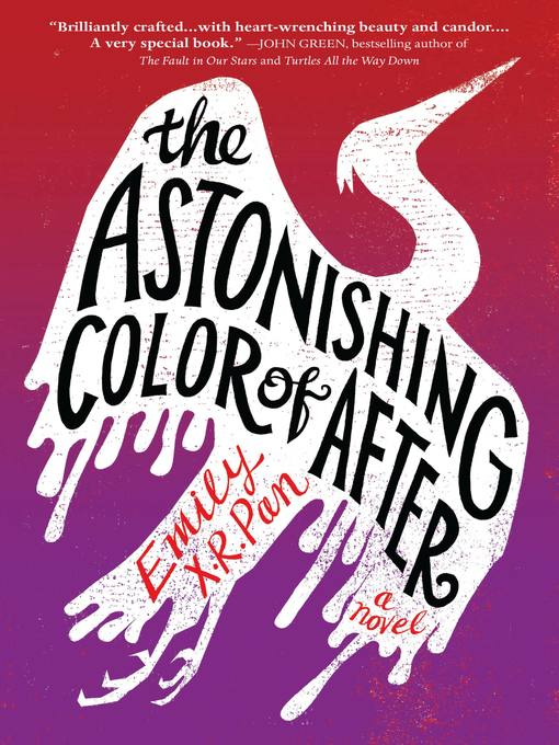 Title details for The Astonishing Color of After by Emily X.R. Pan - Wait list
