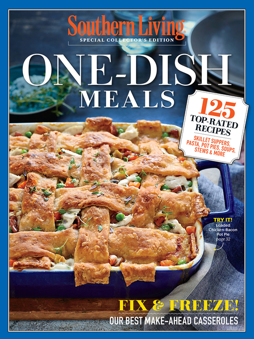 Title details for SOUTHERN LIVING One Dish Meals by The Editors of Southern Living - Wait list
