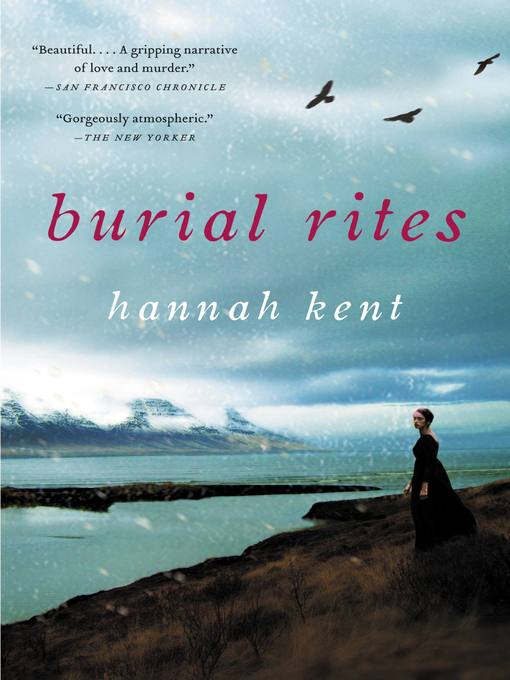 Title details for Burial Rites by Hannah Kent - Wait list
