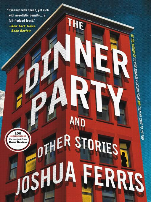 Title details for The Dinner Party by Joshua Ferris - Wait list