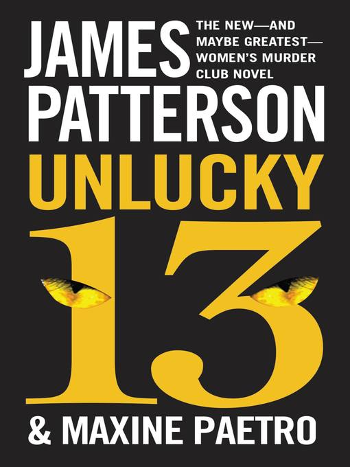 Title details for Unlucky 13 by James Patterson - Available