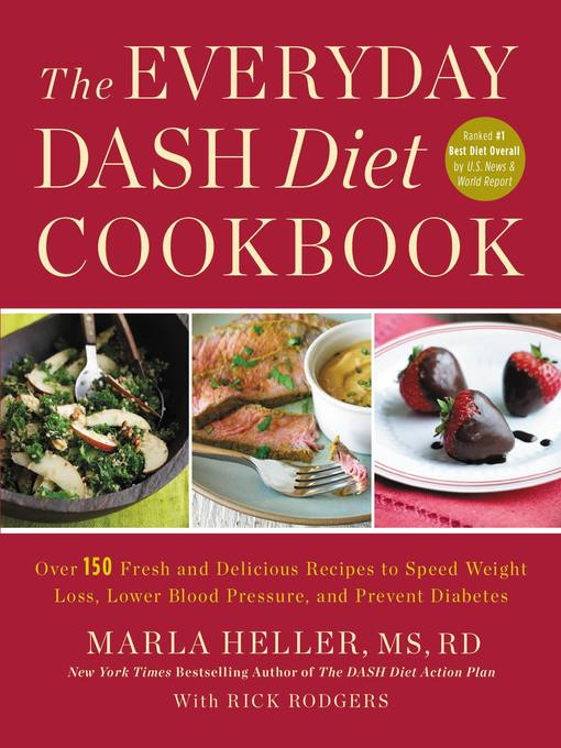 Title details for The Everyday DASH Diet Cookbook by Marla Heller - Available