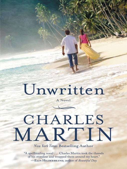 Title details for Unwritten by Charles Martin - Available