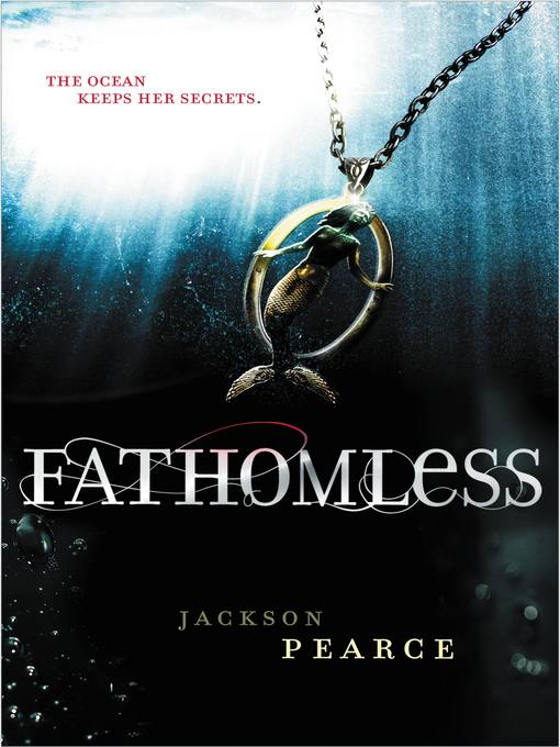 Title details for Fathomless by Jackson Pearce - Available