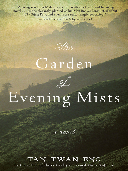 Title details for The Garden of Evening Mists by Tan Twan Eng - Wait list
