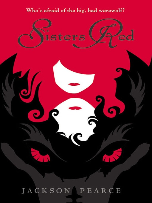 Title details for Sisters Red by Jackson Pearce - Available