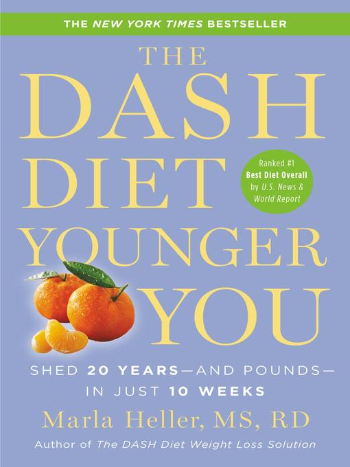 Title details for The DASH Diet Younger You by Marla Heller - Available