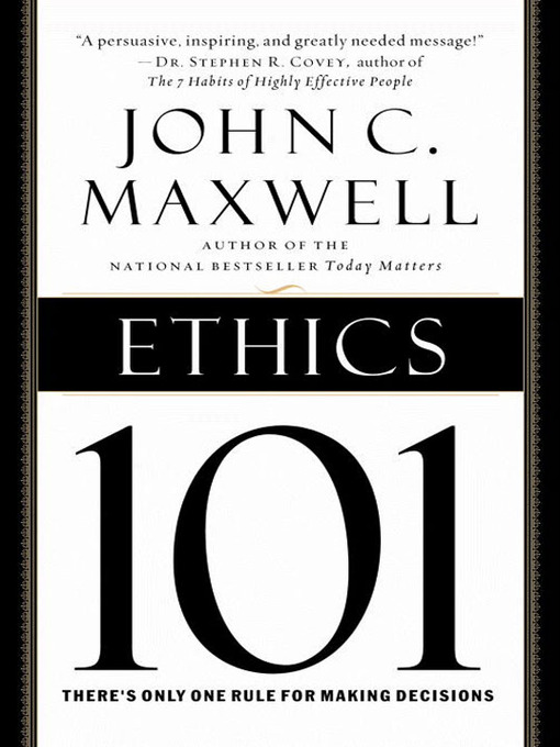 Title details for Ethics 101 by John C. Maxwell - Wait list