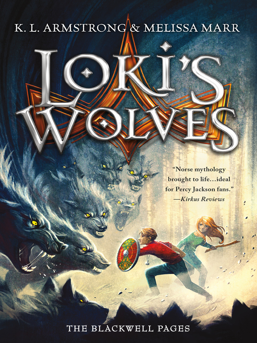 Title details for Loki's Wolves by K. L. Armstrong - Available