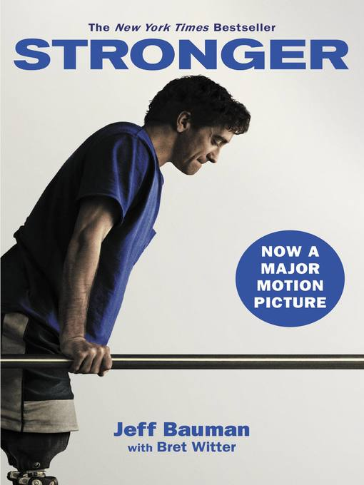 Title details for Stronger by Jeff Bauman - Available