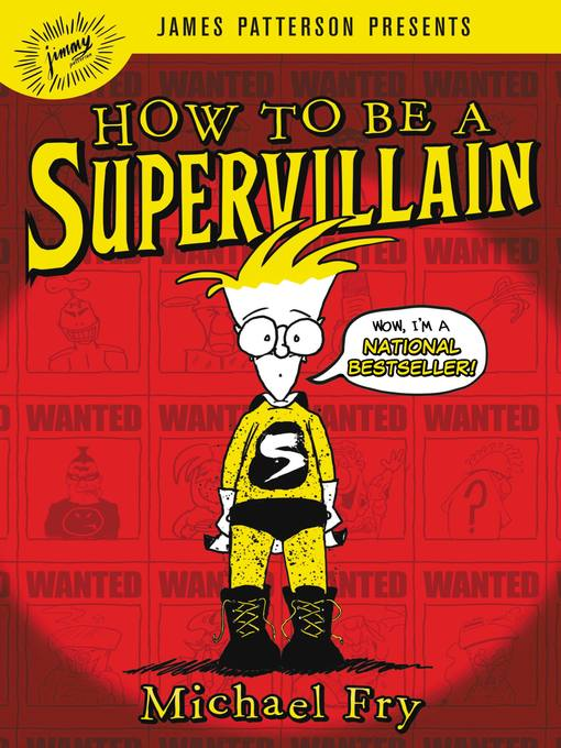 Title details for How to Be a Supervillain by Michael Fry - Wait list