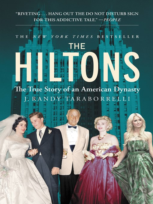 Title details for The Hiltons by J. Randy Taraborrelli - Available