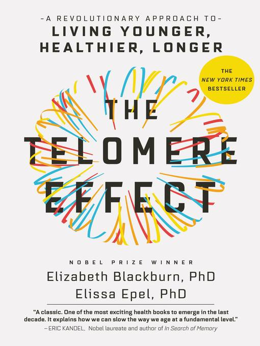 Title details for The Telomere Effect by Dr. Elizabeth Blackburn - Available