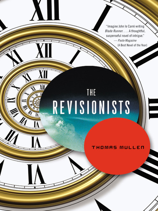 Title details for The Revisionists by Thomas Mullen - Available