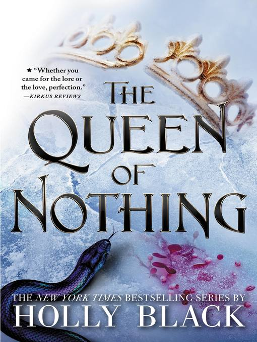 Title details for The Queen of Nothing by Holly Black - Available