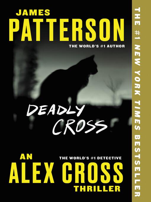 Title details for Deadly Cross by James Patterson - Wait list