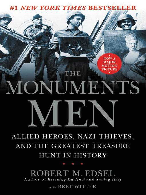 Title details for The Monuments Men by Robert M. Edsel - Available