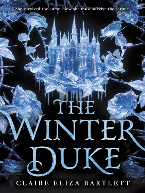 Title details for The Winter Duke by Claire Eliza Bartlett - Available