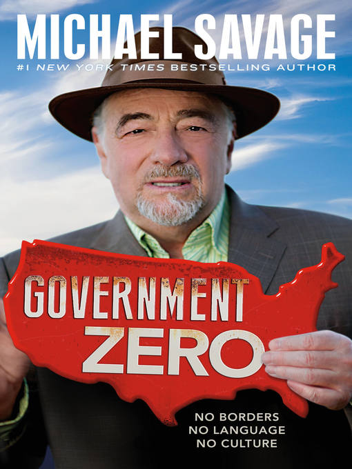 Title details for Government Zero by Michael Savage - Available