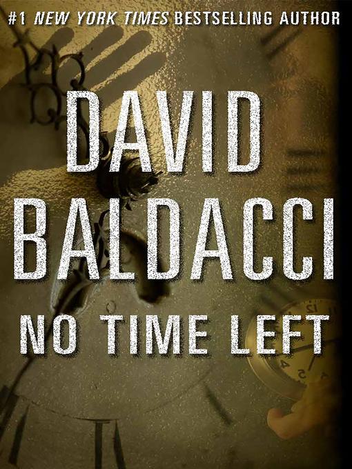Title details for No Time Left by David Baldacci - Wait list