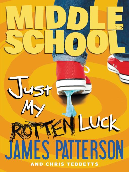Title details for Just My Rotten Luck by James Patterson - Available