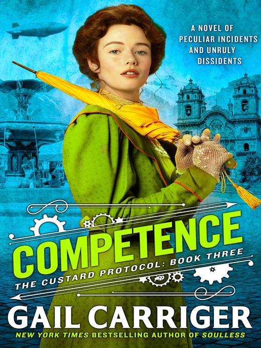 Title details for Competence by Gail Carriger - Available