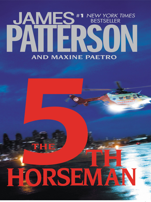 Title details for The 5th Horseman by James Patterson - Wait list