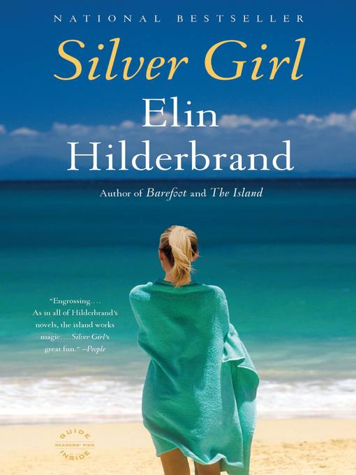 Title details for Silver Girl by Elin Hilderbrand - Wait list
