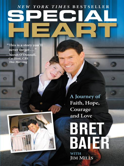 Title details for Special Heart by Bret Baier - Available