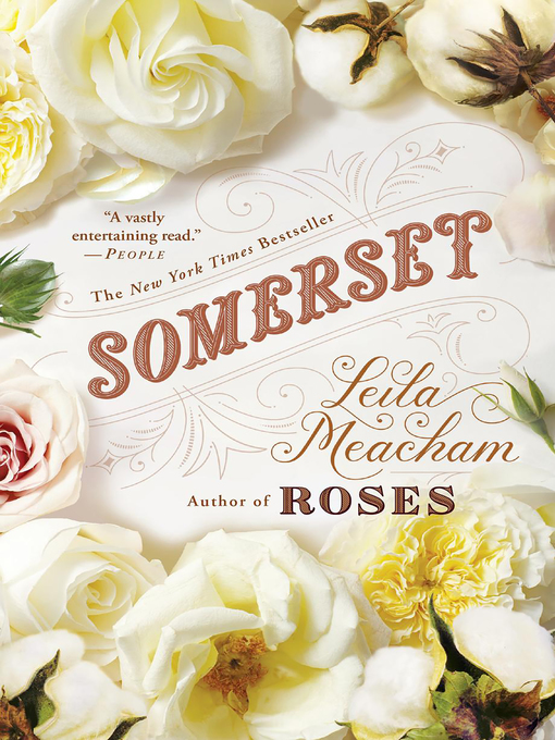 Title details for Somerset by Leila Meacham - Available
